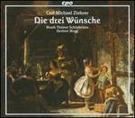 Carl Michael Ziehrer: Die drei Wünsche