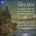 Carl Nielsen: Complete Works for Violin Solo and Violin and Piano
