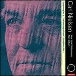 "Carl Nielsen: Symphonies Nos. 1 & 4 ""The Inextinguishable"""