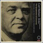 Carl Nielsen: The Symphonies & Concertos