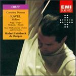 Carl Orff: Carmina Burana; Ravel: Boléro
