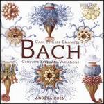 Carl Philipp Emanuel Bach: Complete Keyboard Variations