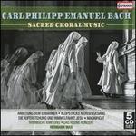 Carl Philipp Emanuel Bach: Sacred Choral Music
