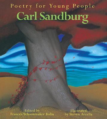 Carl Sandburg - Sandburg, Carl, and Bolin, Frances S. (Volume editor)