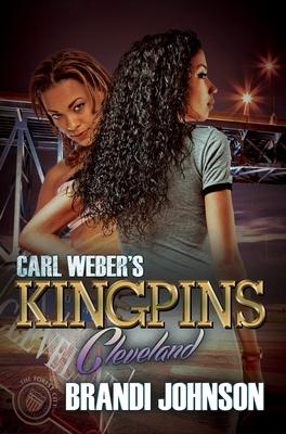 Carl Weber's Kingpins: Cleveland - Johnson, Brandi