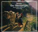 Carl Zeller: Der Obersteiger