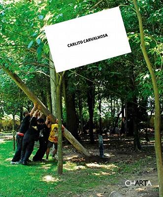 Carlito Carvalhosa: Nice to Meet You - Bracher, Beatriz (Text by)