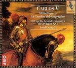 Carlos V: Mille Regretz, La Canci�n del Emperador