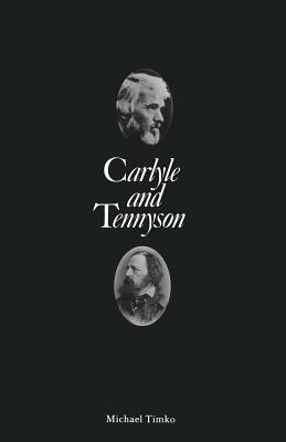 Carlyle and Tennyson - Timko, Michael