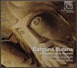 Carmina Burana: Le Mystère de la Passion
