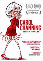 Carol Channing: Larger Than Life - Dori Berinstein