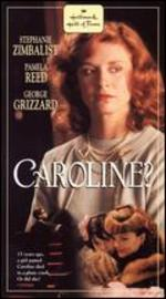Caroline?