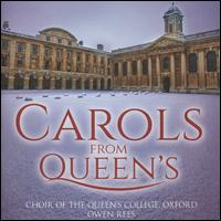 Carols from Queen's - Bernadette Johns (soprano); Caroline Halls (soprano); George Parris (baritone); Harry Meehan (organ);...