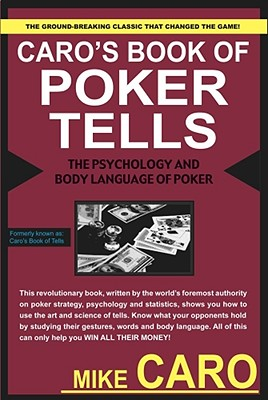 Caro's Book of Poker Tells - Caro, Mike