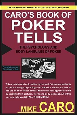 Caro's Book of Poker Tells - Caro, Mike