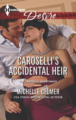 Caroselli's Accidental Heir - Celmer, Michelle