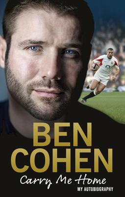 Carry Me Home: My Autobiography - Cohen, Ben
