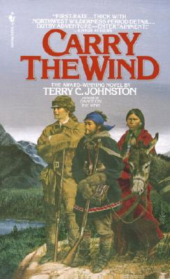 Carry the Wind - Johnston, Terry C