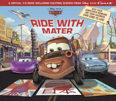Cars 2: Ride with Mater - O'Ryan, Ellie, and Disney Book Group