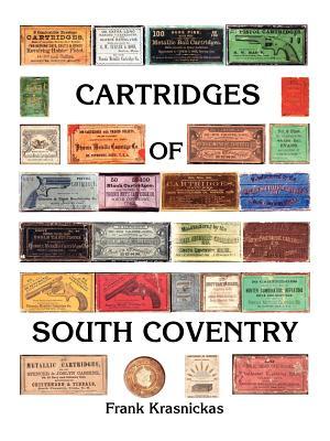 Cartridges of South Coventry - Krasnickas, Frank
