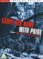 Carve Her Name with Pride [Special Edition]