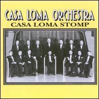 Casa Loma Stomp - Casa Loma Orchestra