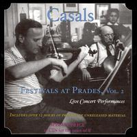 Casals Festivals at Prades, Vol. 2 - Bach Aria Group; Bernard Greenhouse (cello); Carol Smith (alto); Christian Ferras (violin); Eleanor Steber (soprano);...