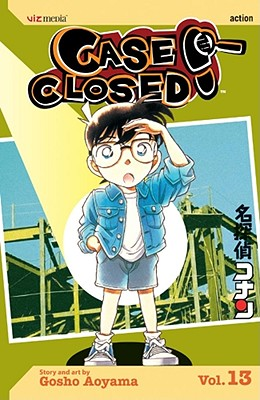 Case Closed, Volume 13 - Aoyama, Gosho