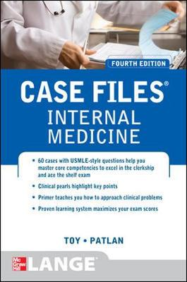 Case Files Internal Medicine - Toy, Eugene C., and Patlan, John T.