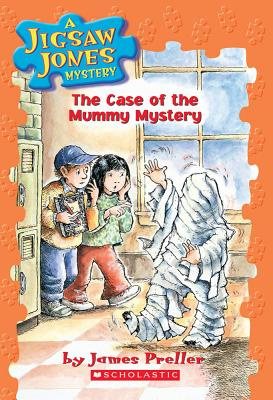 Case of the Mummy Mystery - Preller, James
