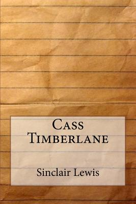 Cass Timberlane - Lewis, Sinclair