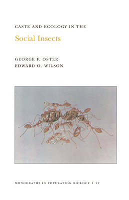 Caste and Ecology in the Social Insects. (Mpb-12), Volume 12 - Oster, George F