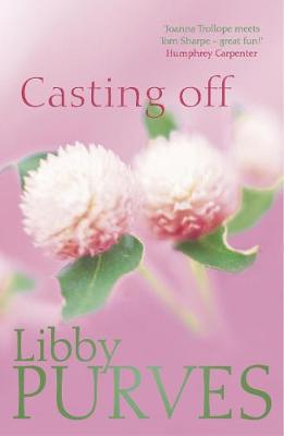 Casting off - Purves, Libby