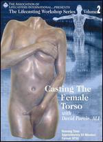 Casting the Female Torso