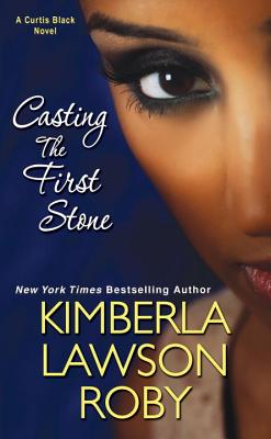 Casting the First Stone - Roby, Kimberla Lawson