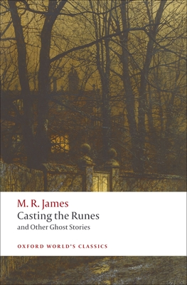 Casting the Runes and Other Ghost Stories - James, M R, and Cox, Michael (Editor)