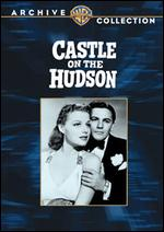 Castle on the Hudson - Anatole Litvak