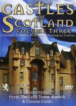 Castles of Scotland, Vol. 3: Fort George, Culzean, Kinloch Castles
