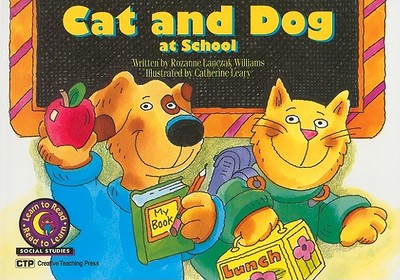 Cat and Dog at School - Williams, Rozanne Lanczak