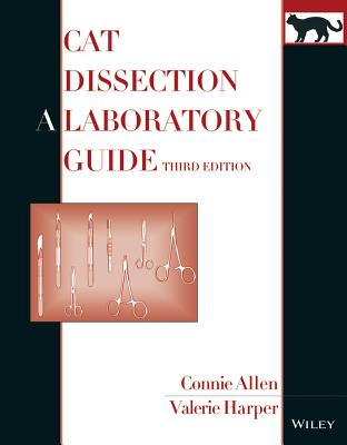 Cat Dissection: A Laboratory Guide - Allen, Connie, and Harper, Valerie