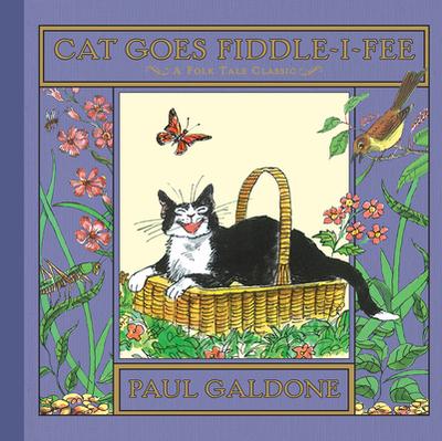 Cat Goes Fiddle-I-Fee - Galdone, Paul