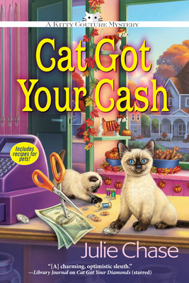 Cat Got Your Cash - Chase, Julie