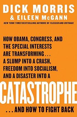Catastrophe - Morris, Dick, and McGann, Eileen