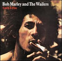 Catch a Fire [Bonus Tracks] - Bob Marley & the Wailers
