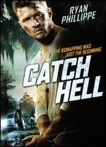 Catch Hell - Ryan Phillippe