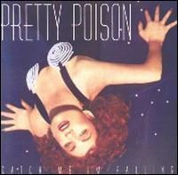 Catch Me, I'm Falling - Pretty Poison
