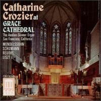 Catharine Crozier at Grace Cathedral - Catharine Crozier (organ)