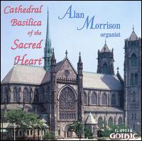 Cathedral Basilica of the Sacred Heart - Alan Morrison (organ)
