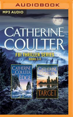 Catherine Coulter - FBI Thriller Series: Books 3-4: The Edge, the Target - Coulter, Catherine, and Lawrence, Robert, Dr. (Read by), and Williams, Sharon (Read by)
