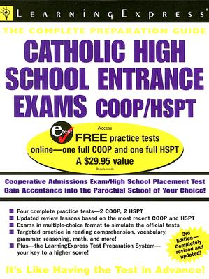 Catholic High School Entrance Exams: COOP/HSPT - Learning Express LLC (Compiled by)